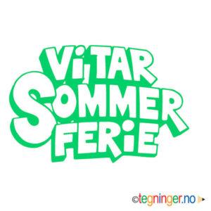 Vi tar sommer ferie 3 - SKILT