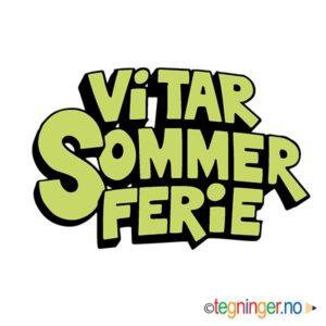Vi tar sommer ferie 4 - SKILT